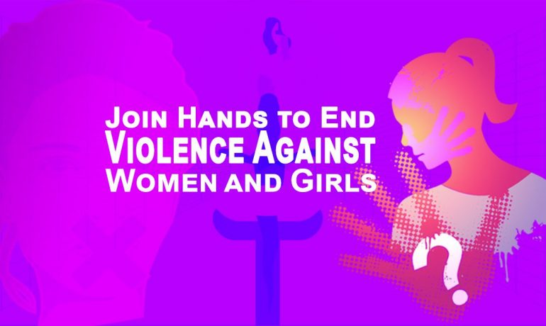 Join Hands to End Violence Against Women and Girls